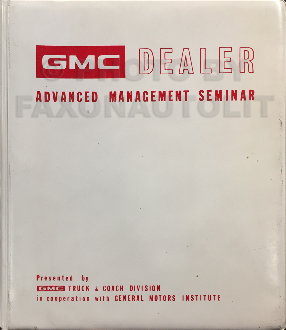 1972 GMC Dealer Advanced Management Seminar Manual
