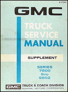 1972 GMC 7500-9502 Shop Manual Original Supplement