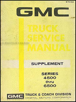 1972 GMC 4500-6500 Shop Manual Original Supplement Medium Duty