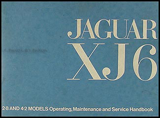 1972 Jaguar XJ6 Owner's Manual Original