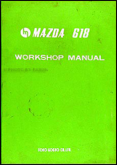 1972 Mazda 618 Repair Manual Original