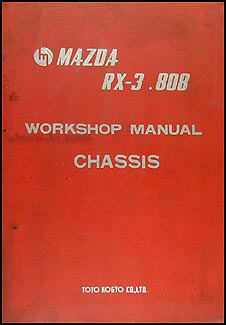 1972-1973 Mazda RX-3 & 808 Chassis Repair Manual Original