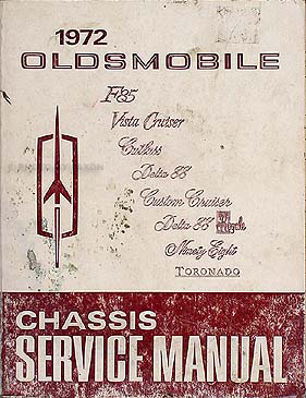 1972 Oldsmobile Shop Manual Original -- All Car Lines