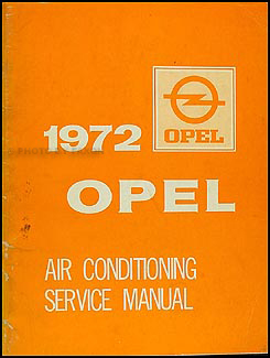 1972 Opel Air Conditioning Repair Manual Original