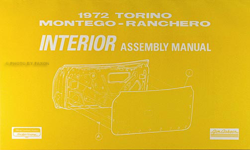 1972 Ford Interior Assembly Manual Torino Gran Torino Montego Ranchero