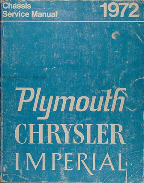 1972 Chrysler and Plymouth Shop Manual set Original -- All models
