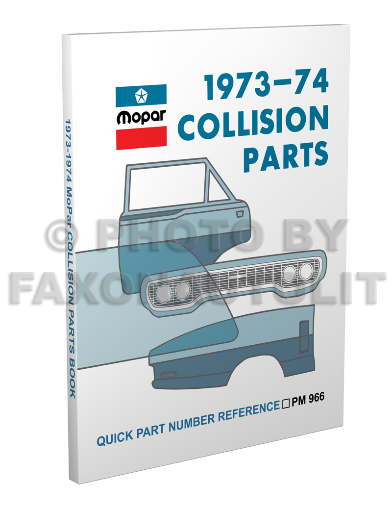 1973-1974 MoPar Body Collision Parts Book Reprint