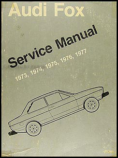 1973-1977 Audi Fox Bentley Repair Manual