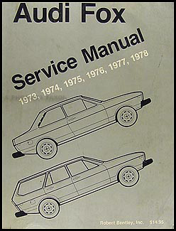 1973-1978 Audi Fox Bentley Repair Manual