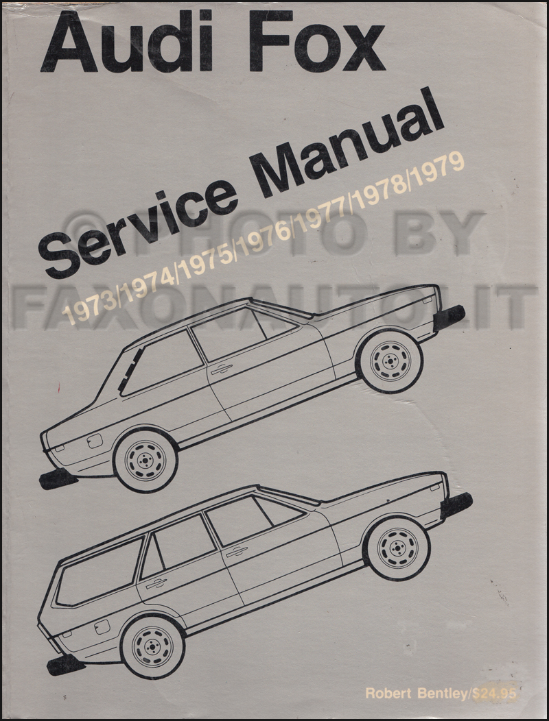 1973-1979 Audi Fox Bentley Repair Manual