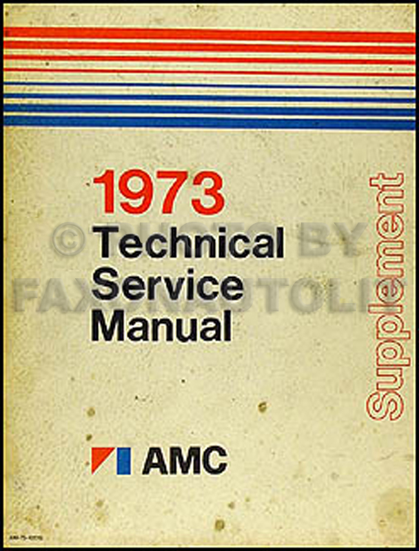 1973 AMC Hornet/Gremlin Shop Manual Original Supplement