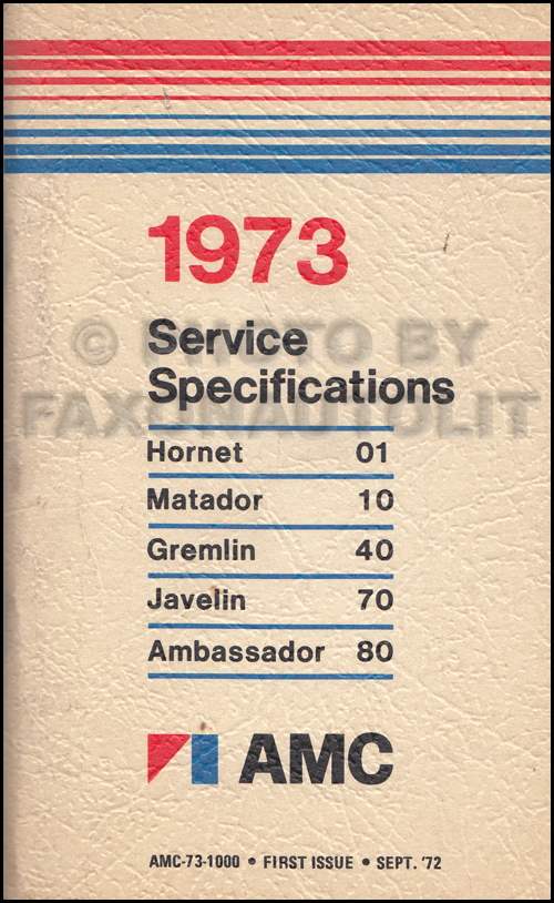 1973 AMC Service Specifications Manual 1st Edition