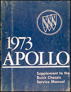 1973 Buick Apollo Repair Manual Original Supplement