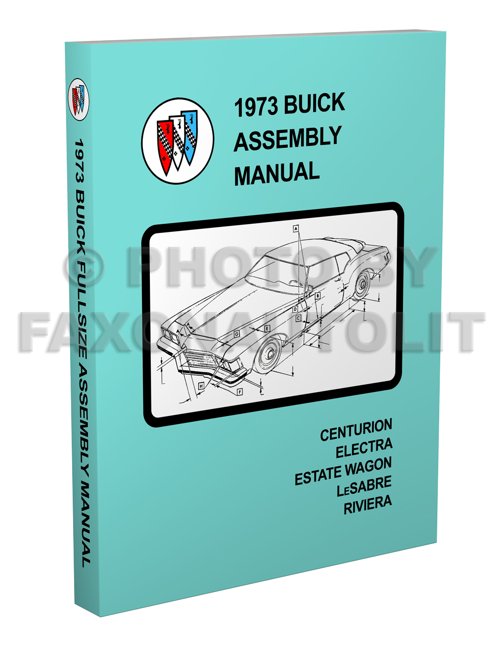 1973 Buick Factory Assembly Manual Reprint Riviera LeSabre Electra Centurion