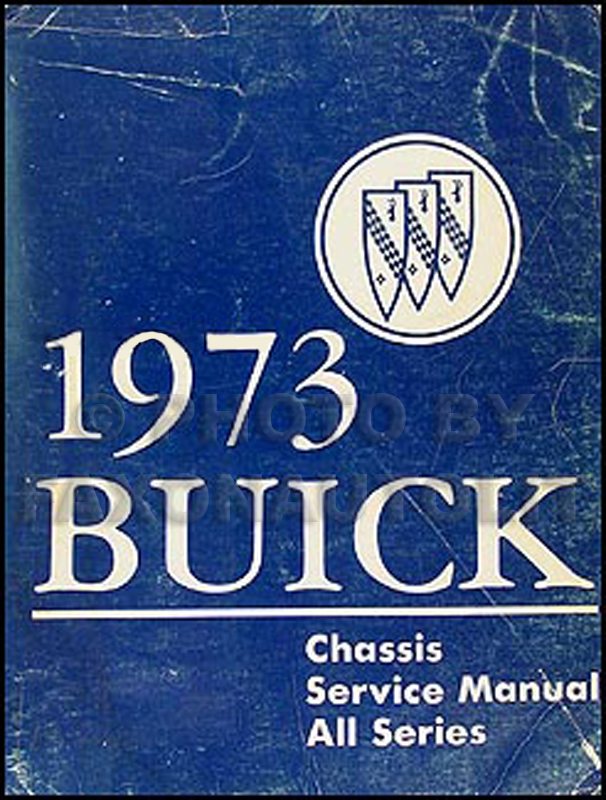 1973 Buick Shop Manual Original - All Models