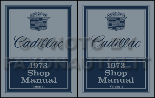 1973 Cadillac Shop Manual Original