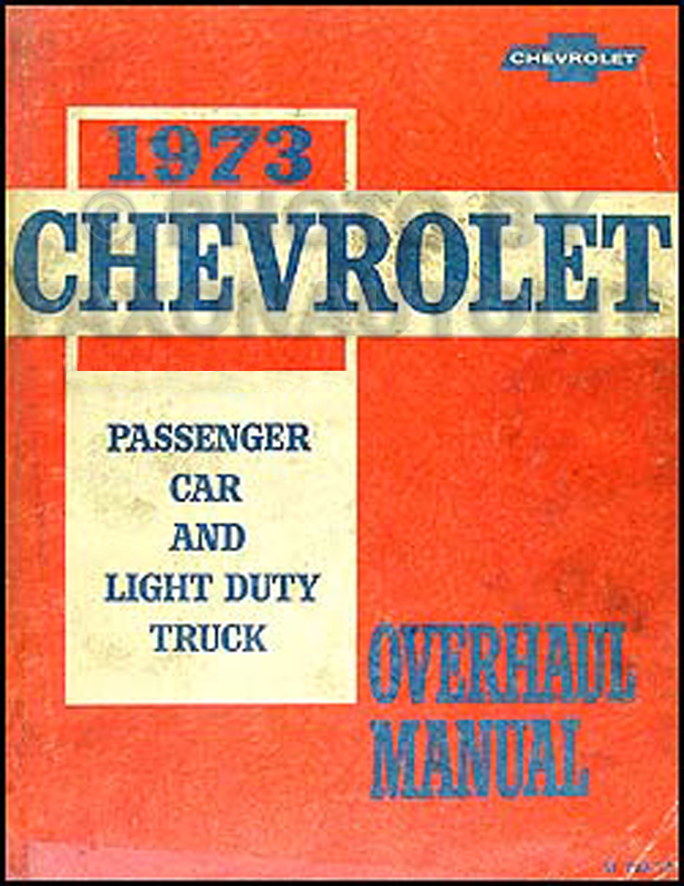 1973 Chevy Car and 10-30 Truck Overhaul Manual Original