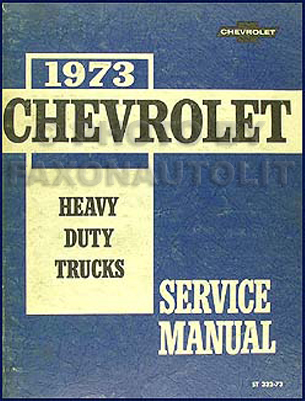 1973 Chevrolet 70-90 Heavy Truck Service Manual Original