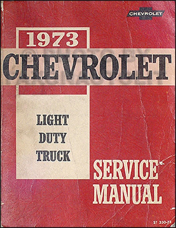 1973 Chevrolet Blazer, Van, Pickup and Truck Shop Manual Original