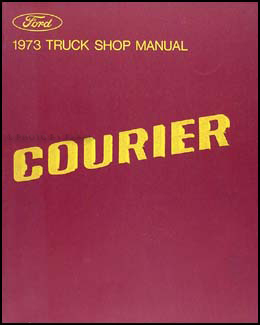 1973 Ford Courier Pickup Repair Manual Original