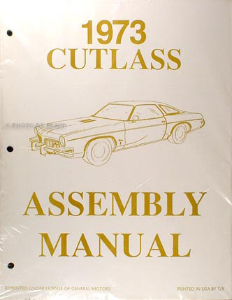 1973 Oldsmobile Assembly Manual Reprint 442 Cutlass S Supreme