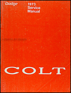 1973 Dodge Colt Shop Manual Original