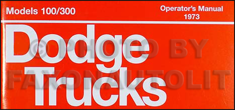 1973 Dodge Truck Reprint Owner's Manual Pickup, 4x4, Van