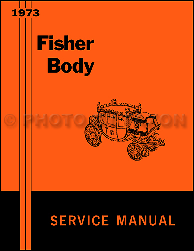 1973 Pontiac Body Repair Shop Manual Reprint