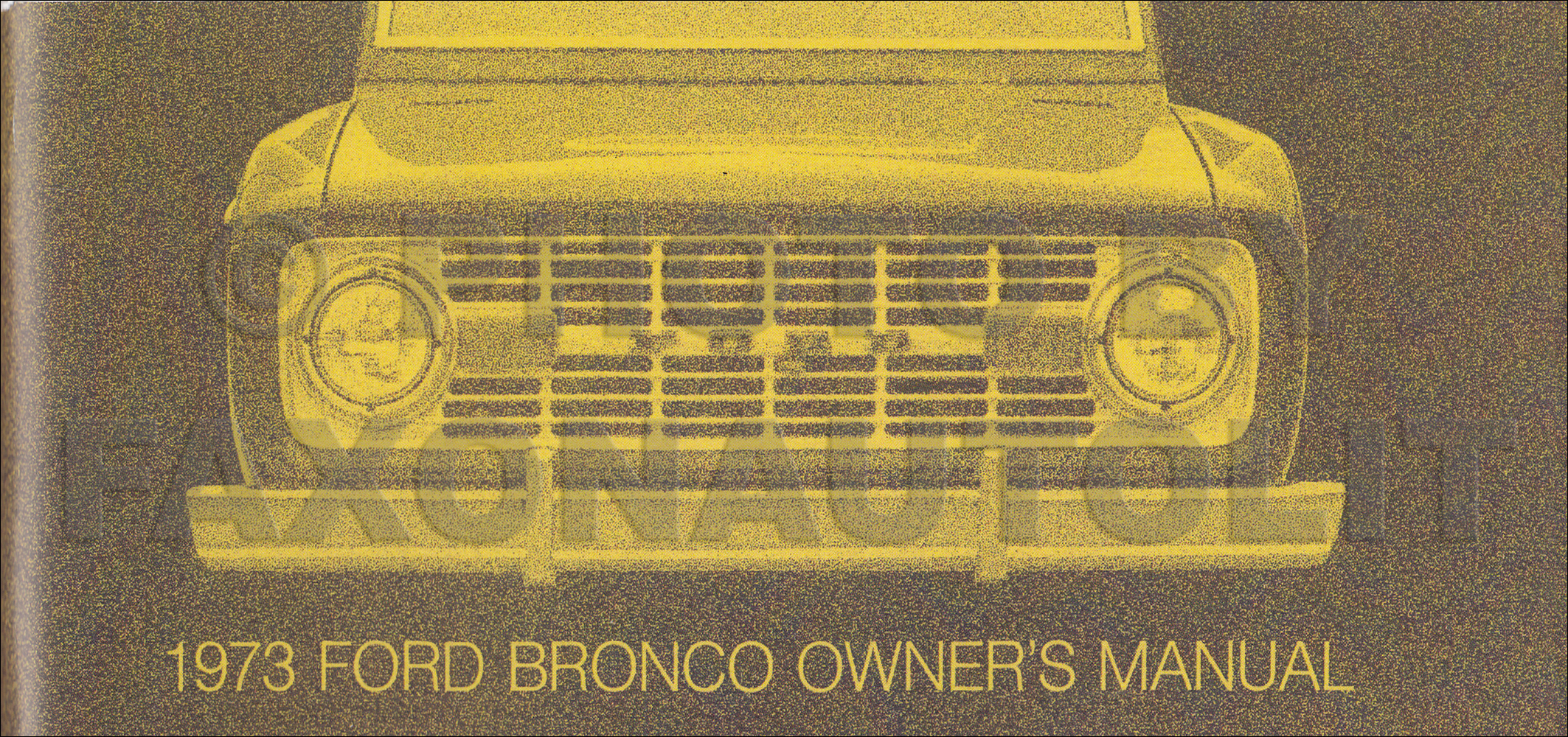1973 Ford Bronco Owner's Manual Reprint