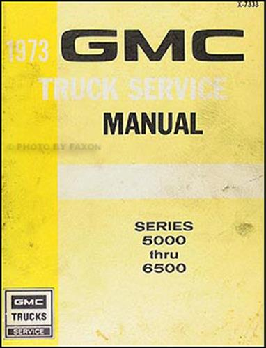1973 GMC 5000-6500 Repair Manual Original Medium Duty