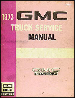 1973 GMC Sprint Shop Manual Original