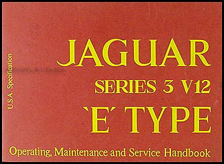 1973 Jaguar XKE Owner's Manual Original E Type