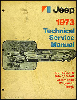 1973 Jeep Shop Manual Original  CJ 5/6 Wagoneer Commando Truck