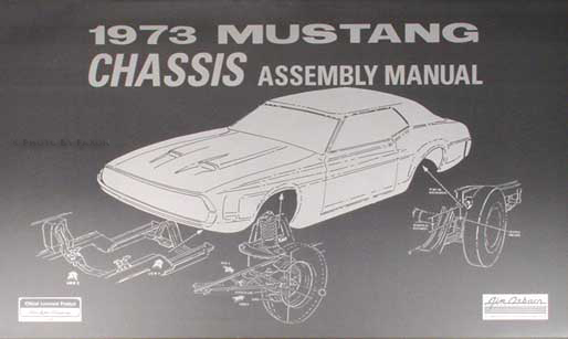 1973 Ford Mustang Chassis Assembly Manual Reprint