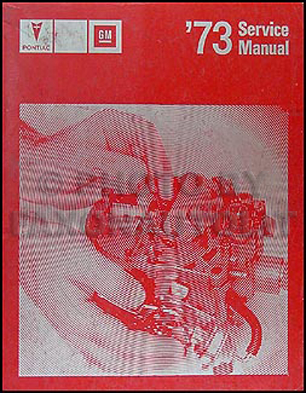 1973 Pontiac Shop Manual Original-- All Models