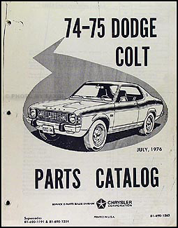 1974-1975 Dodge Colt Parts Book Original