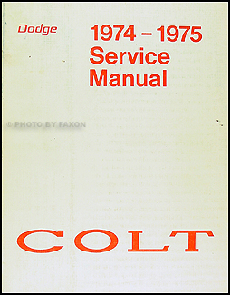 1974-1975 Dodge Colt Shop Manual Original