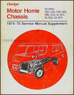 1974-1975 Dodge Motorhome Shop Manual Original Supplement