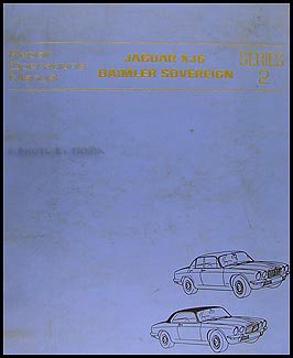 1974-1975 Jaguar XJ6 and Daimler Sovereign Repair Manual Original