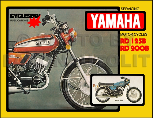 1974-1976 Yamaha RD125 RD200 Cycleserv Repair Shop Manual MotorcycleFaxon Auto Literature