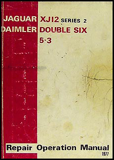 1974-1977 Jaguar XJ12 and Daimler Double Six Repair Manual Original