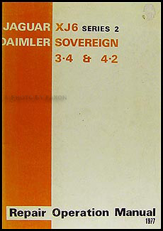 1974-1977 Jaguar XJ6 and Daimler Sovereign Repair Manual Original