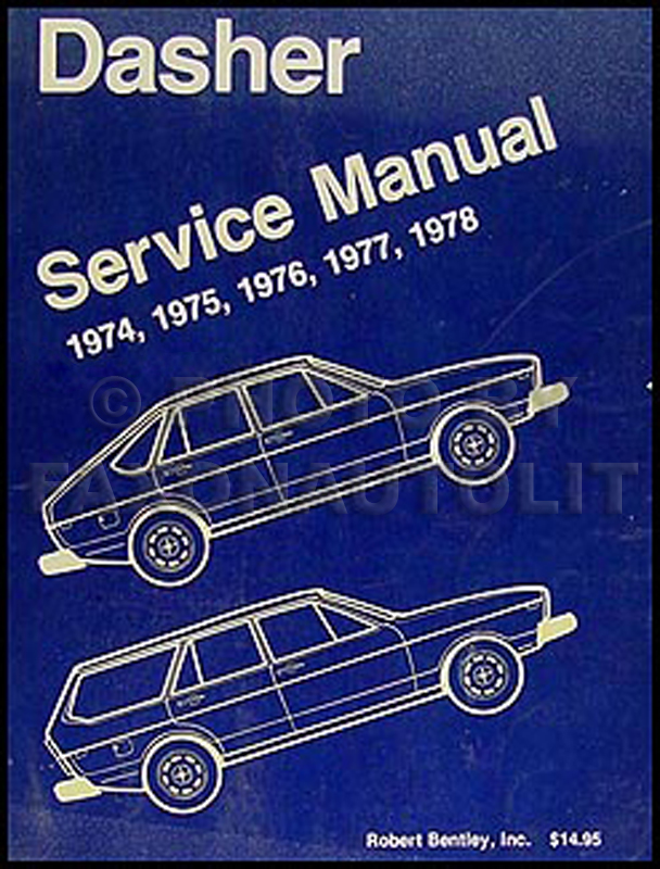 1974-1978 VW Dasher Bentley Repair Manual