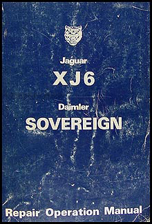 1974-1979 Jaguar XJ6 and Daimler Sovereign Repair Manual Original