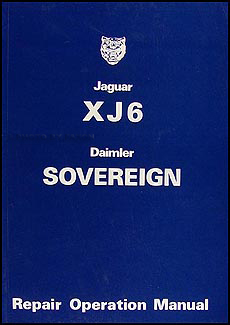 1974-1979 Jaguar XJ6 and Daimler Sovereign Repair Manual Reprint