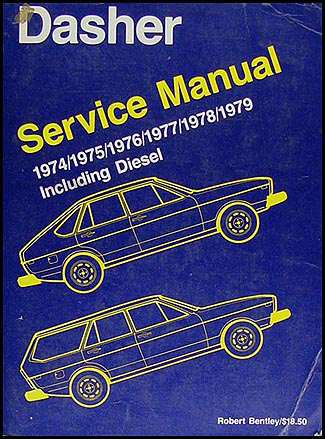 1974-1979 VW Dasher Bentley Repair Manual Original