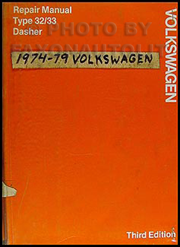 1974-1979 VW Dasher Original FACTORY Shop Manual Volkswagen