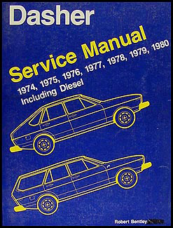 1974-1980 VW Dasher Bentley Repair Manual Original