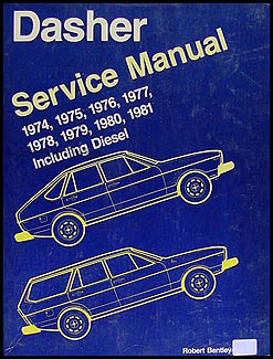 1974-1981 VW Dasher Bentley Repair Manual Original