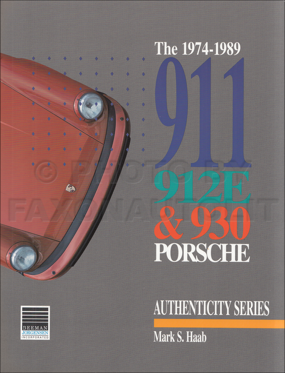 1974-1989 911 912E & 930 Porsche: Authenticity Series